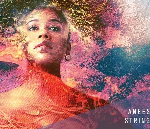 Aneesa Strings, lança o seu primeiro album 'A Shift In Paradigm'